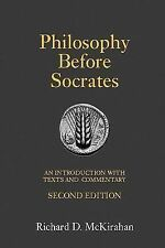 Philosophy Before Socrates : An Introduction with Texts and Commentary by Richa…
