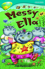 Oxford Reading Tree: Level 9: TreeTops: Messy Ella (Treetops Fiction), MacDonald