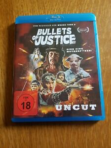 Bullets of Justice * Uncut