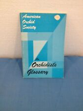 American Orchid Society - 1974 - An Orchidists Glossary