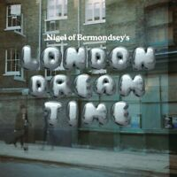 NIGEL OF BERMONDSEY London Dream Time UK CD SEALED / NEW Gay Dad
