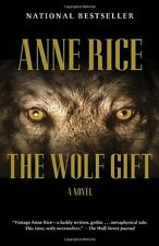 The Wolf Gift: The Wolf Gift Chronicles (1) by Anne Rice