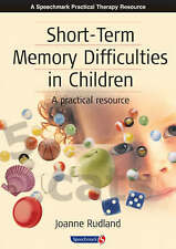 Short-Term Memory Difficulties in Children A Practical Resource 9780863884412