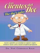 Los Cuentos del Doc/The Doc's Tales: Cuentos Infantiles Con Moraleja En Espanol