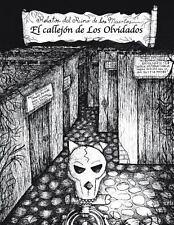 El Callejon de Los Olvidados : Relatos Del Reino de Los Muertos by Cc Ibarra...