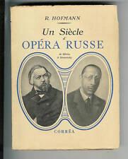 R. Hofmann : UN SIECLE D'OPERA RUSSE