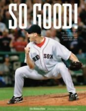 So Good! : The Incredible Championship Season of the 2007 Red Sox (2007, Paperba