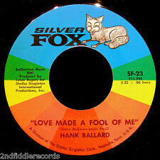 HANK BALLARD-Love Made A Fool Of Me-Deep Soul-Northern Soul 45-SILVER FOX #23