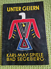"Karl-May-Festspiele Bad Segeberg Programmheft ""Unter Geiern"" 1967"