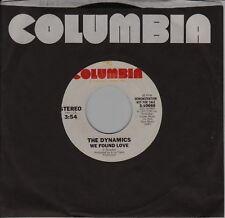 Columbia THE DYNAMICS We found love (Demo) mono / stereo
