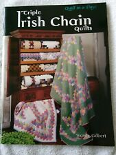 Quilt In A Day Triple Irish Chain Quilts Wendy Gilbert Quilting Sewing
