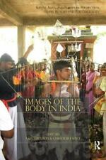IMAGES OF THE BODY IN INDIA - MICHAELS, AXEL (EDT)/ WULF, CHRISTOPH (EDT) - NEW