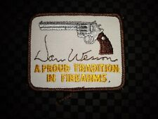 "Dan Wesson Patch / Emblem  ""A Proud Tradition"""