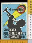 31500] GIORNATA DELLE FORZE ARMATE E DEL COMBATTENTE 1957 4 NOVEMBRE