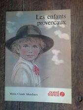 les enfants provençaux / Marie-Claude Monchaux
