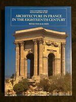 Architecture in France in the Eighteenth Century by Wend Von Kalnein 1995