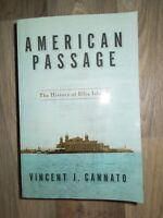 American Passage : The History of Ellis Island by Vincent J. Cannato (2010, Pape