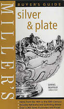 Miller's Silver and Plate Buyer's Guide by Daniel Bexfield (Hardback, 2002)