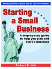 Starting a Small Business by Richard E. Hall (2003, Paperback)