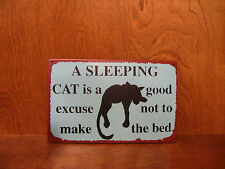 """CAT SIGN 31120D A SLEEPING CAT is a good excuse not to make the bed 8"""" x 12.5"""""""