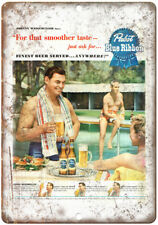 """Pabst Blue Ribbon Johnny Weissmuller Beer Ad 10""""x7"""" Reproduction Metal Sign E03"""