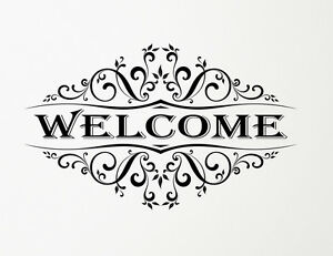 Welcome Quote with Vintage Scroll Wall, Window Decal sticker Art. Any Colour.