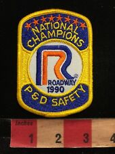 Vtg 1990 ROADWAY EXPRESS NATIONAL CHAMPIONS P & D SAFETY Trucking Patch 87WA