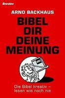 Bibel dir deine Meinung. Die Bibel kreativ - lesen wie n... | Buch | Zustand gut