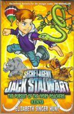JACK STALWART 6 PURSUIT OF IVORY POACHERS: KENYA Elizabeth S Hunt New paperback