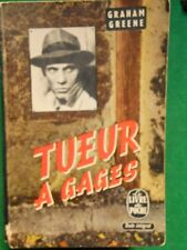 TUEUR A GAGES GRAHAM GREENE 1963 ROBERT LAFFONT N326 LIVRE DE POCHE