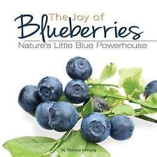 The Joy of Blueberries Cookbook