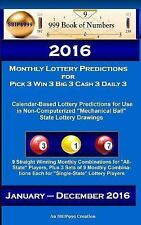 2016 Monthly Lottery Predictions for Pick 3 Win 3 Big 3 Cash 3 Daily 3 :...