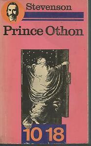 Prince Othon.Robert Louis STEVENSON.10 / 18 S005