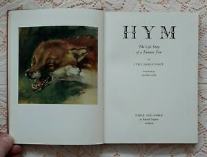 HYM THE LIFE STORY OF A FAMOUS FOX BY CYRIL HEBER PERCY ILLUSTRATED BY LYNE