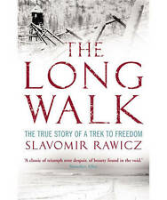 The Long Walk: The True Story of a Trek to Freed, Slavomir Rawicz, New