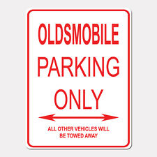 "OLDSMOBILE Parking Only Street Sign Heavy Duty Aluminum Sign 9"" x 12"""