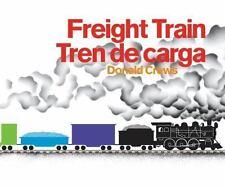 Freight Train/Tren de Carga Bilingual Board Book by Donald Crews (2016, Board...