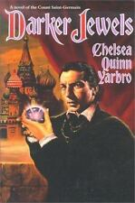 Darker Jewels by Chelsea Quinn Yarbro (1995, Paperback)