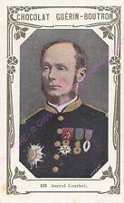 Chromo CHOCOLAT GUéRIN BOUTRON Amiral Courbet  livre d or n 488 /500