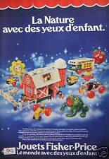 PUBLICITÉ 1980 JOUETS FISHER PRICE LA NATURE AVEC DES YEUX D'ENFANTS