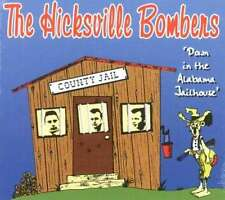 HICKSVILLE BOMBERS Down In The Alabama Jailhouse CD - ROCKABILLY - NEW Digipak