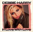 "DEBBIE HARRY ""In Love with Love"" (45 RPM) 7"" vinyl record w/ picture sleeve MINT"