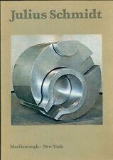 Julius Schmidt. Sculptures 1967-1971. Catalogo di mostra, Marlborough 1971