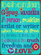 Bohemian Gypsy Wanderer Metal Sign, Colorful, Lifestyle, Home Decor, Boho