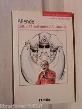 ALLENDE L altro 11 settembre 30 anni fa A cura di Maurizio Chierici L Unita di e
