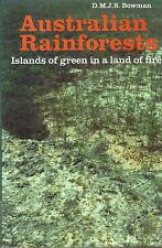 Australian Rainforests: Islands of green in a land of fire by D.M.J.S. Bowman