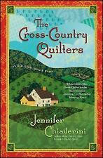 The Elm Creek Quilts: The Cross-Country Quilters 3 by Jennifer Chiaverini (2009,