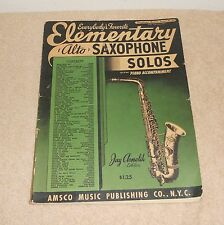 Amsco Music - Elementary Alto Saxophone Solos w/ Piano Accompaniment from 1940