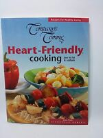 Company's Coming Heart Friendly Cooking Low Fat and Sodium meals 1st Printing