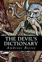 Devil's Dictionary, Paperback by Bierce, Ambrose, ISBN 1544029551, ISBN-13 97...